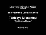 The Healing Flower by Tchicaya Missamou, 2012